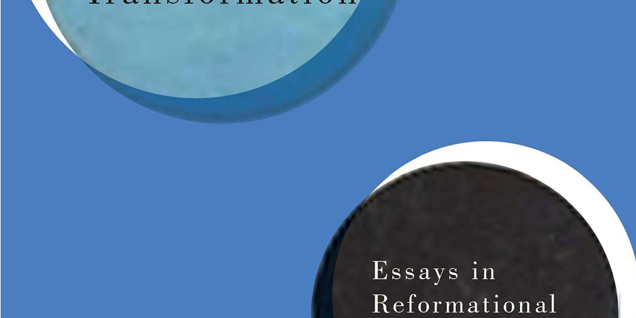 Lambert Zuidervaart, Religion, Truth, and Social Transformation: Essays in Reformational Philosophy