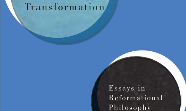 Lambert Zuidervaart, Religion, Truth, and Social Transformation: Essays in Reformational Philosophy